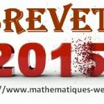 Brevet 2015 aux centre étrangers (sujet et corrigé )