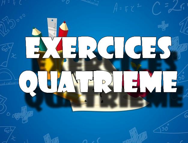 exercices maths 4eme
