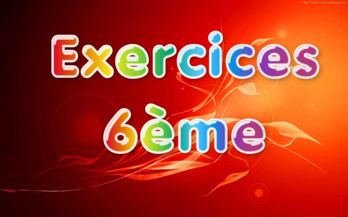 Exercices Maths 6ème